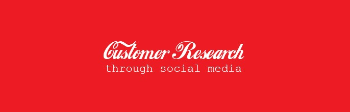 Customer research through Social Media – I'm Lovin' It!