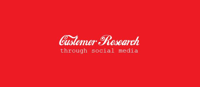 Customer Research Through Social Media